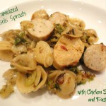 Caramelized Brussels Sprouts with Chicken Sausage and Pasta