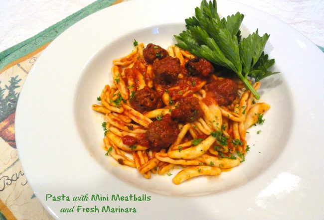 Pasta with Mini Meatballs and Fresh Marinara