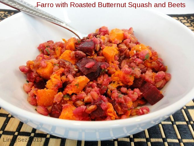 Farro with Roasted Butternut Squash and Beets - LindySez